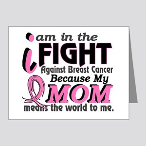 In Fight Because My Breast Cancer Note Cards (Pk o