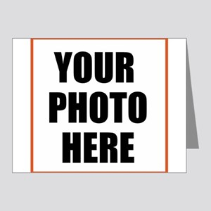YOUR PHOTO HERE Note Cards