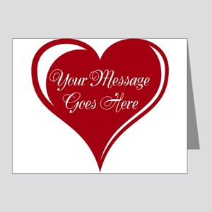 Your Custom Message in a Heart Note Cards