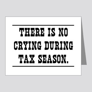 No crying during tax season Note Cards
