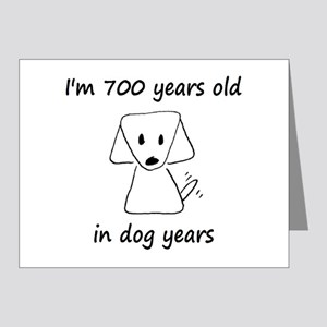 100 dog years 6 - 2 Note Cards