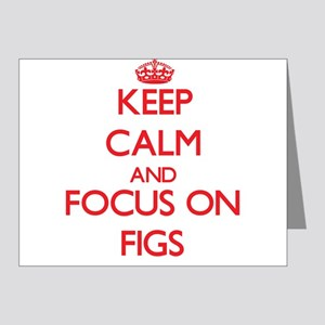 Keep Calm and focus on Figs Note Cards