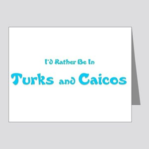 Id Rather Be...Turks and Caicos Note Cards (Pk
