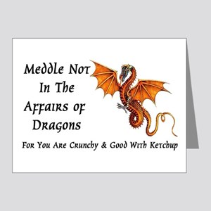 Meddle Not In The Affairs of Dragons... Note Cards