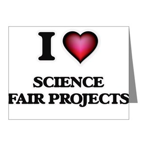 I love Science Fair Projects Note Cards