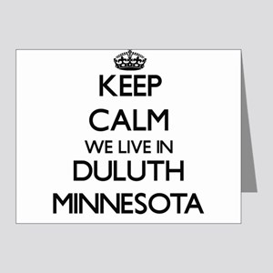 Keep calm we live in Duluth Minnesota Note Cards