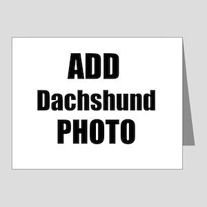 Add Dachshund Photo Note Cards
