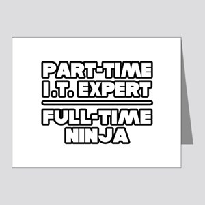 """P/T IT Expert...F/T Ninja"" Note Cards (Pk of 20)"