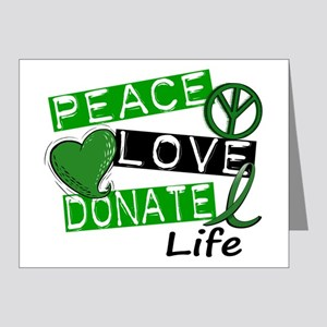 PEACE LOVE DONATE LIFE (L1) Note Cards (Pk of 20)