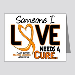 Needs A Cure 2 MULTIPLE SCLEROSIS Note Cards (Pk o