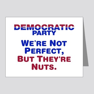 Democrats: We're Not Perfect, But They're Nuts Not