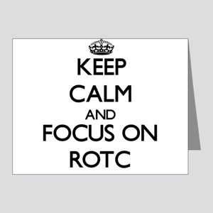 Keep Calm and focus on Rotc Note Cards