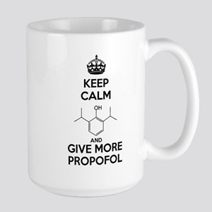 Keep Calm and give more Propofol Mug