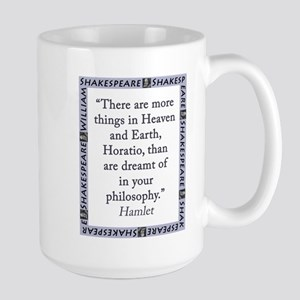 There Are More Things In Heaven and Earth Mugs