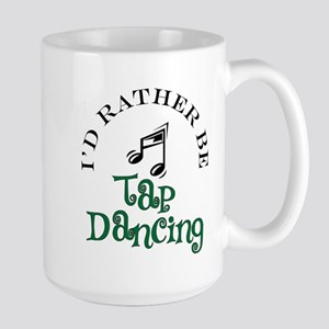 Tap Dancing 15 oz Ceramic Large Mug