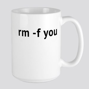 Rm -F You Large Mug