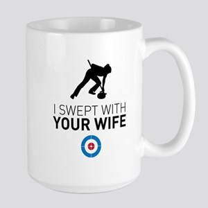 I swept with your wife Mugs