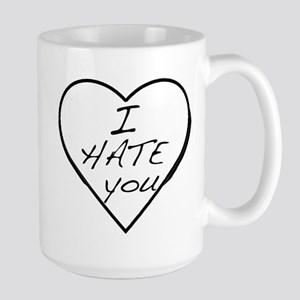 I hate you Love Large Mug