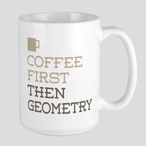 Coffee Then Geometry Mugs