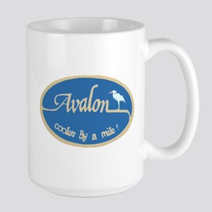 Avalon ... Cooler by a mile Large Mug
