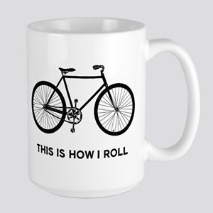 This Is How I Roll Bicycle Large Mug