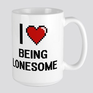 I Love Being Lonesome Digitial Design Mugs