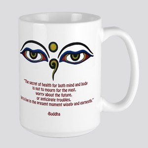 Buddha Quote: The Secret... Large Mug