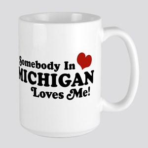 Somebody in Michigan Loves me Large Mug