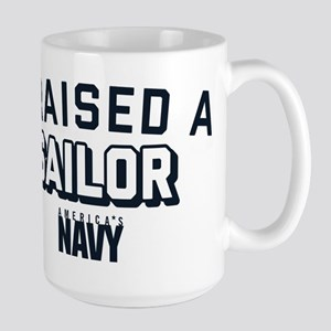 U.S. Navy I Raised A Sail 15 oz Ceramic Large Mug