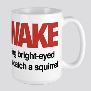 I'm Awake 15 oz Ceramic Large Mug
