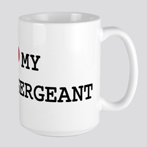 I Love POLICE SERGEANT 15 oz Ceramic Large Mug