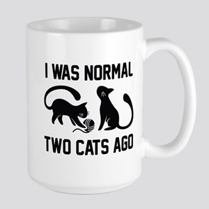 I Was Normal Two Cats Ago Large Mug