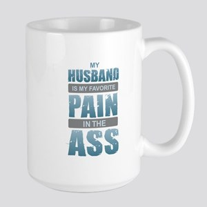 Husband - Pain in the Ass Mugs