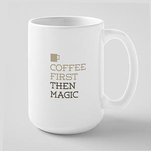 Coffee Then Magic Mugs