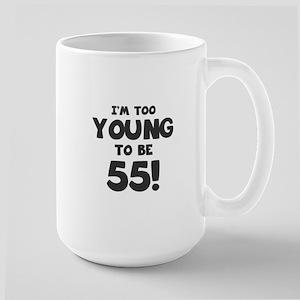 55th Birthday Humor Large Mug