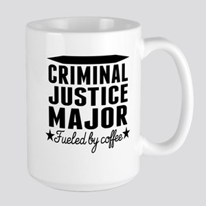 Criminal Justice Major Fueled By Coffee Mugs