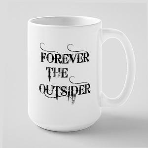 FOREVER THE OUTSIDER Large Mug