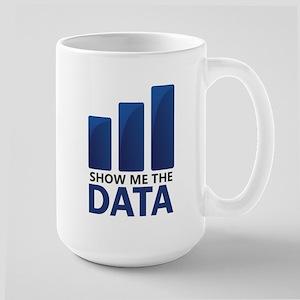 Show Me the Data Mugs