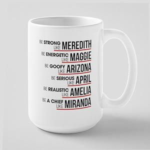 Be Strong Like Meredith 15 oz Ceramic Large Mug