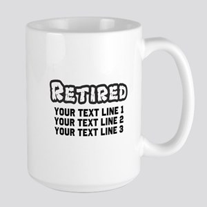 Retirement Text Personali 15 oz Ceramic Large Mug