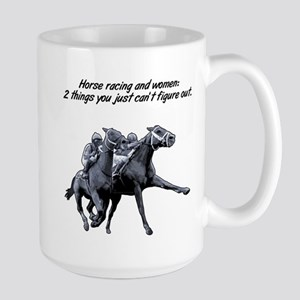 Horse racing and women. Large Mug
