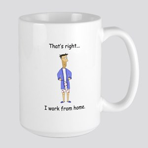 I Work From Home Large Mug