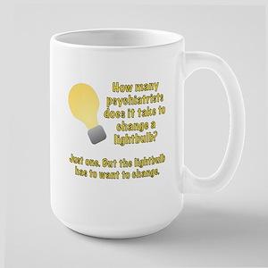 Psychiatrist lightbulb joke Large Mug