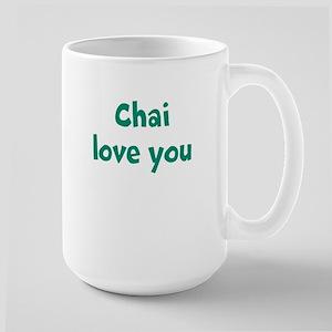 Chai Love You Large Mug