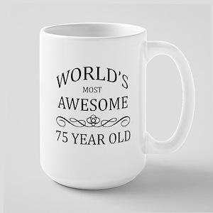 World's Most Awesome 75 Year Old Large Mug