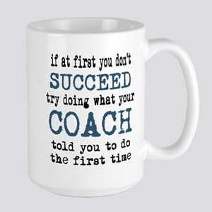 Do what your coach told you Mugs