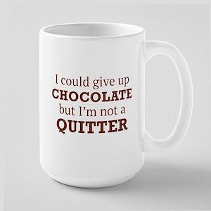 I Could Give Up Chocolate Large Mug