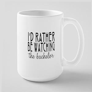 Rather Watch the Bachelor Large Mug