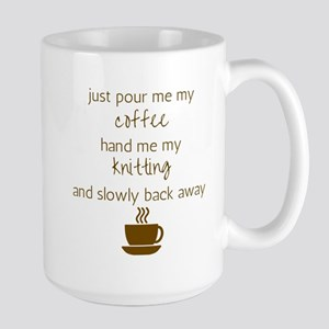 Just Pour Me My Coffee, Hand Me My Knitting, Mugs