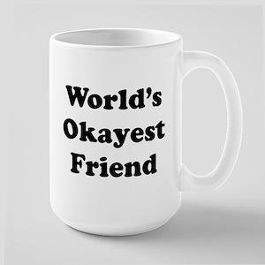 World's Okayes Friend Mugs
